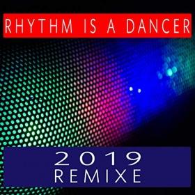 LOGAN - RHYTHM IS A DANCER (REMIXE 2019)